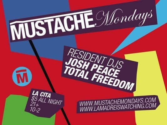 Mustache Monday at La Cita Downtown