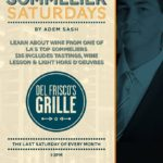 "#WineWednesday | ""Sommelier Saturdays"" at Del Frisco's Grille, Santa Monica"