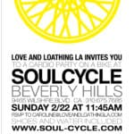 Love & Loathing LA + Soul Cycle
