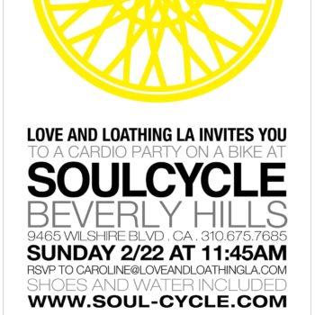 Love & Loathing LA + Soul Cycle