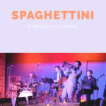 Spaghettini & the Dave Koz Lounge | Beverly Hills