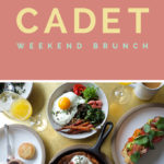 Cadet | Not Your Basic Brunch.