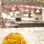 Scarpetta | The Proof Is In the Pasta.