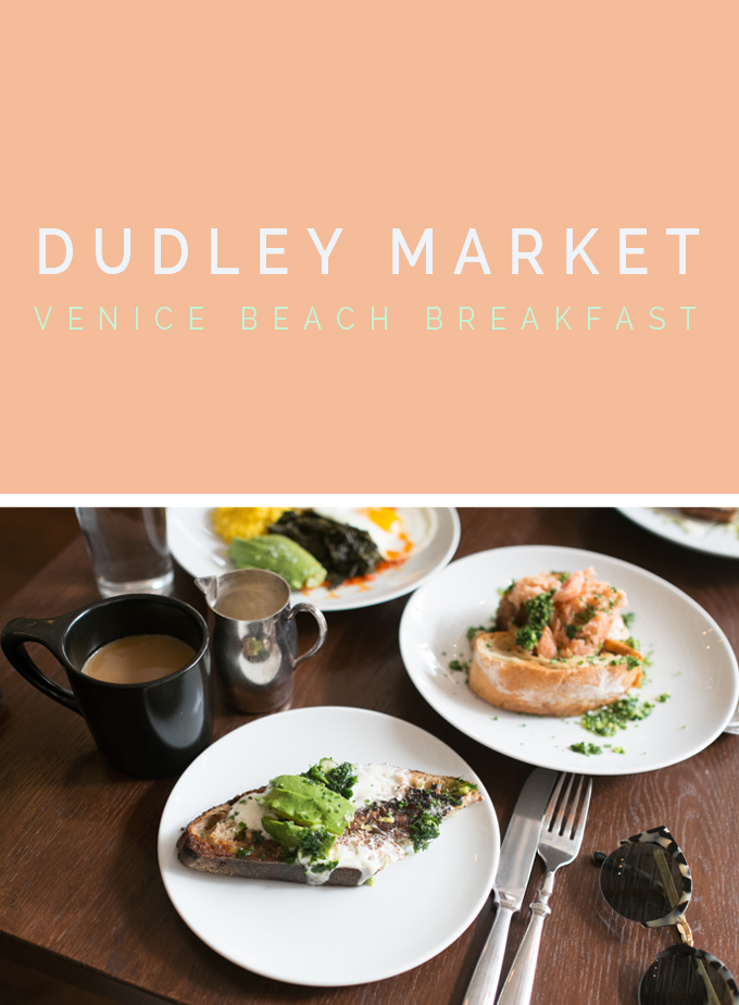 Dudley Market | Venice Beach Restaurant + Local Market