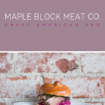 Maple Block Meat Co. | BBQ on the Westside