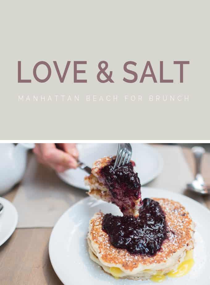 Love & Salt | & Brunch.