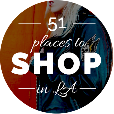 51 Places To Shop In LA