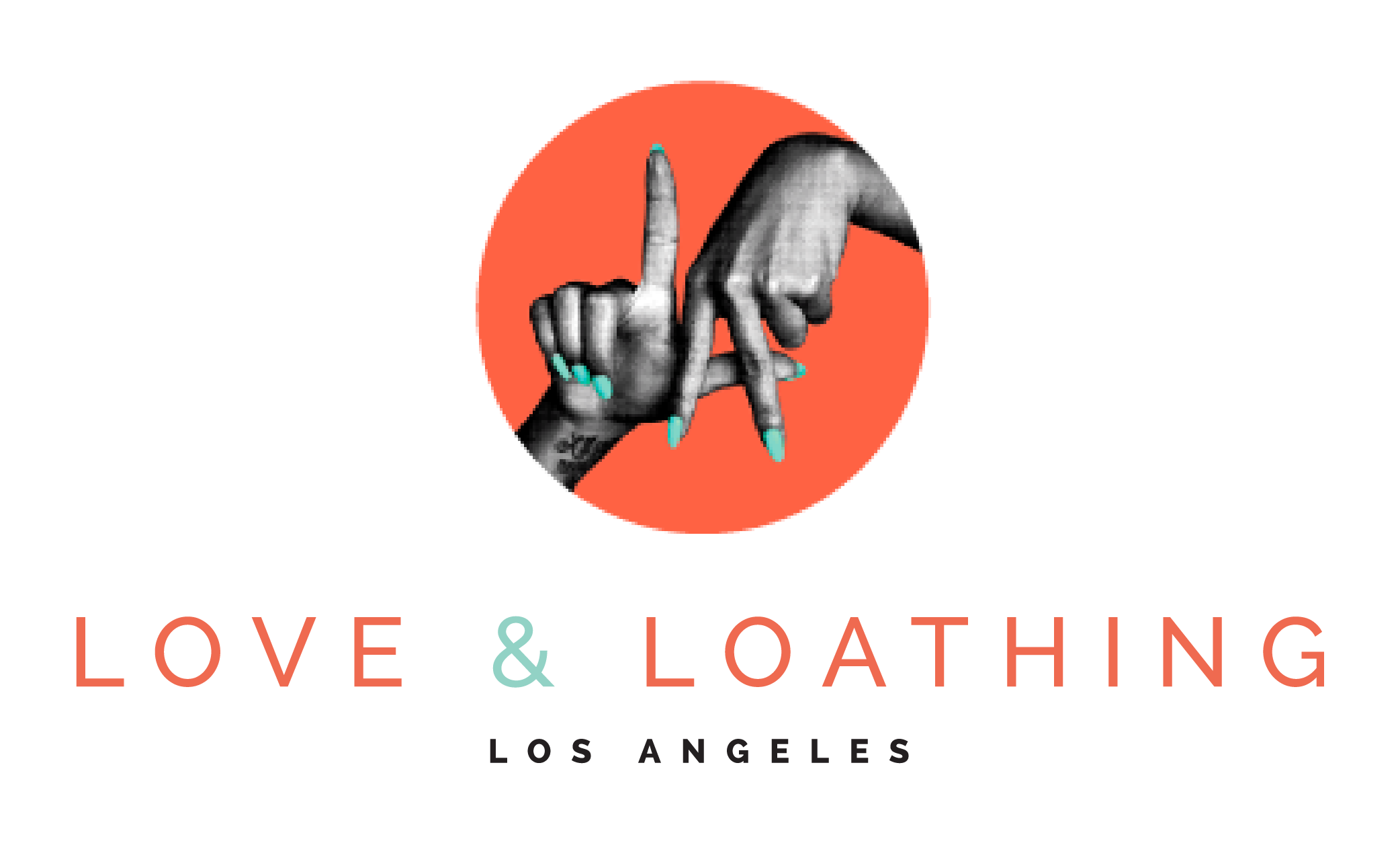 Love & Loathing Los Angeles