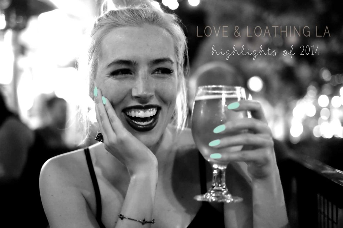 Love & Loathing LA | Highlights of 2014
