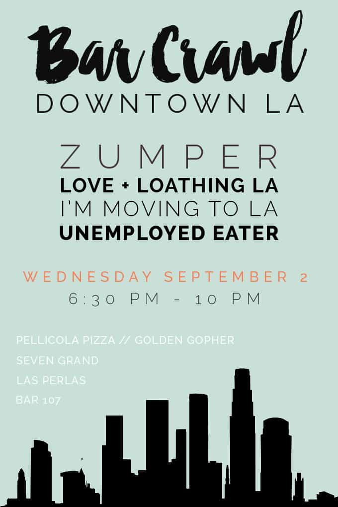 Love & Loathing LA + Zumper DTLA Bar Crawl!