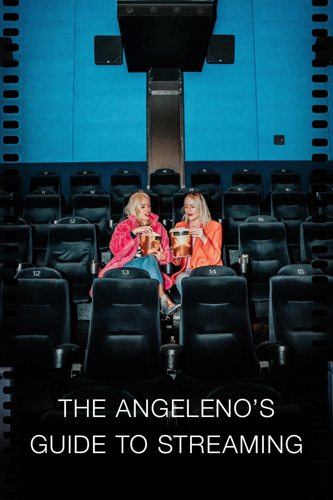THE ANGELENO'S GUIDE TO STREAMING