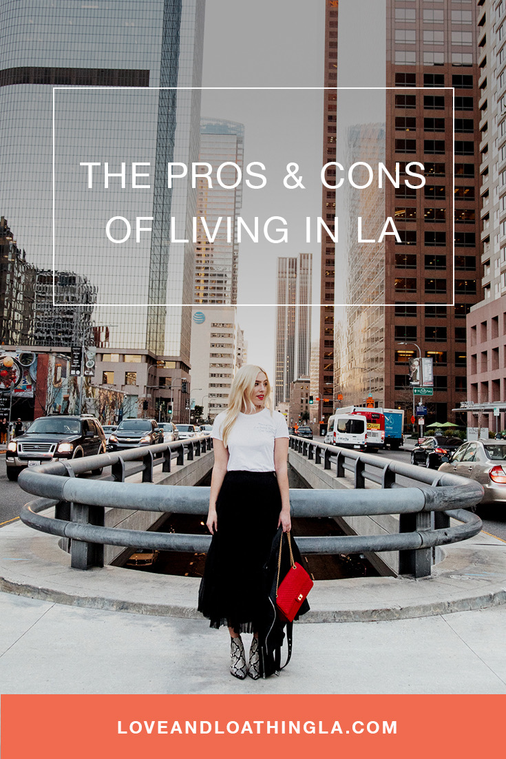 POSITIVES AND NEGATIVES OF LIVING IN LOS ANGELES